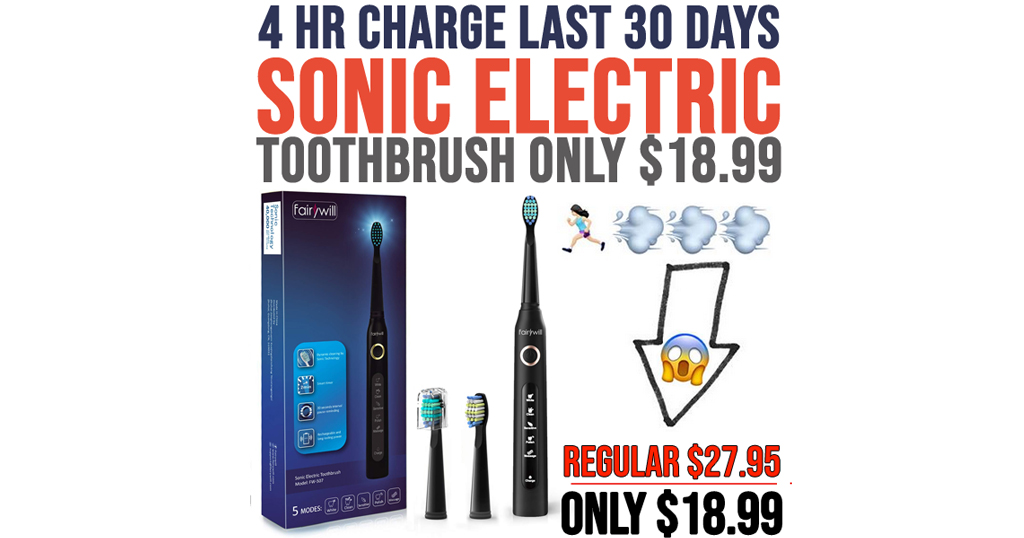 Fairywill Sonic Electric Toothbrush Just $18.99 on Amazon (Regularly $28)