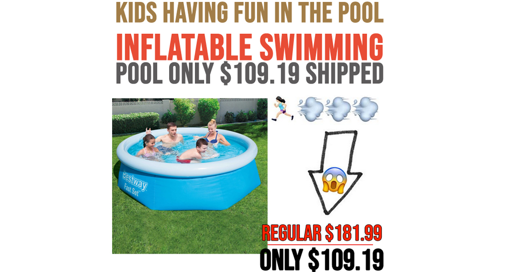 Inflatable Swimming Pool Only $109.19 Shipped (Regularly $181.99)