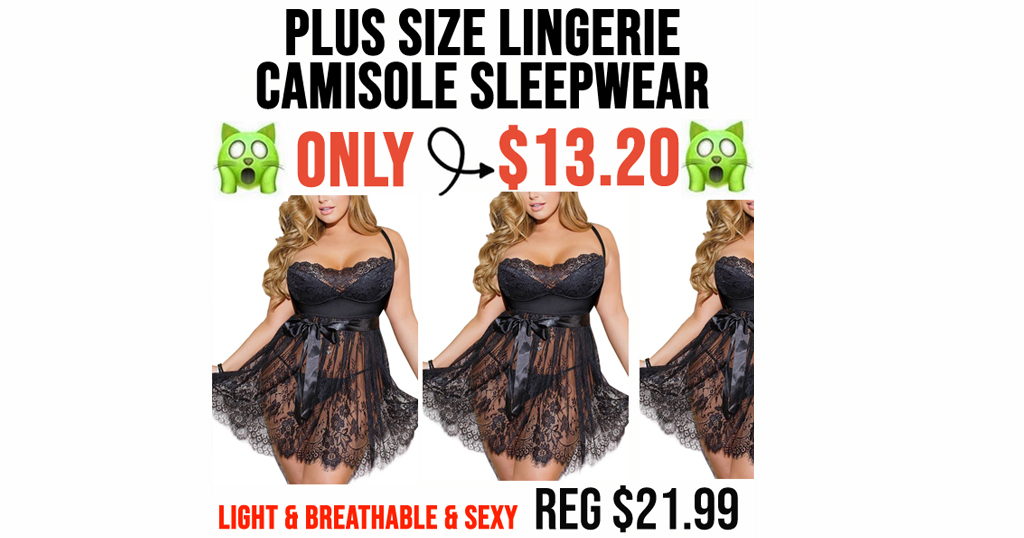 Plus Size Lingerie Camisole Sleepwear Only $13.20 Shipped (Regularly $21.99)
