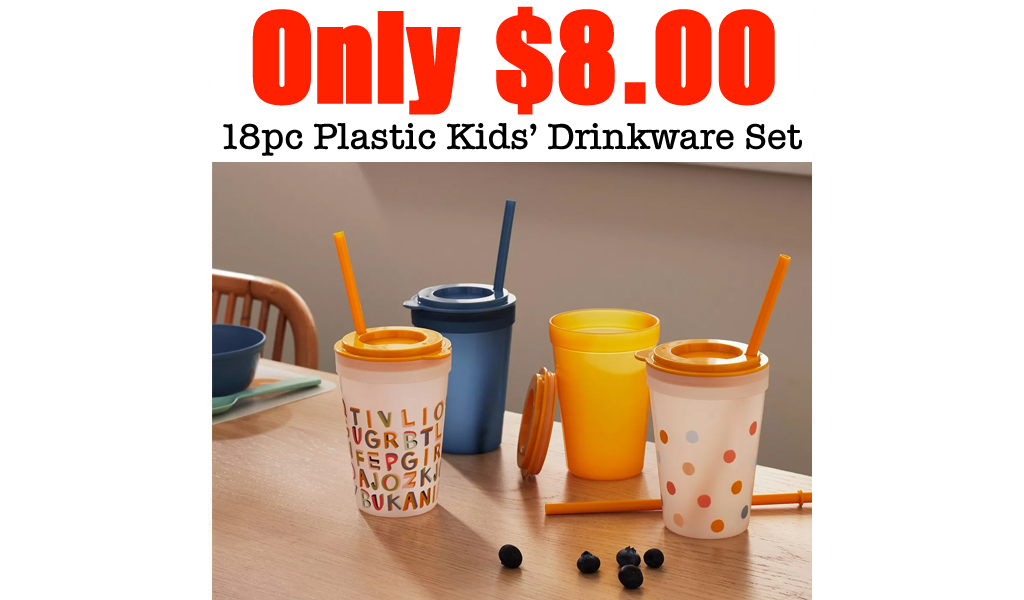 18pc Plastic Kids' Drinkware Set Only $8.00 at Target