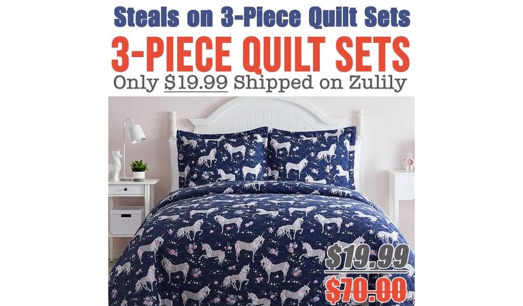 3-Piece Quilt Sets Only $19.99 on Zulily (Regularly $70)