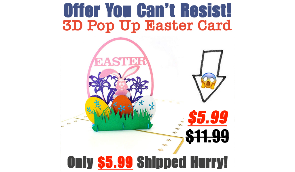 3D Pop Up Easter Card Only $5.99 Shipped on Amazon (Regularly $11.99)
