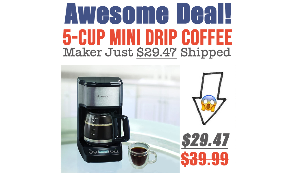 5-Cup Mini Drip Coffee Maker Just $29.47 Shipped on Amazon (Regularly $39.99)