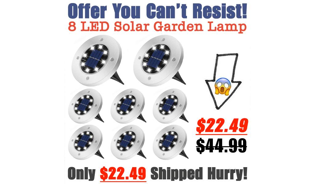 8 LED Solar Garden Lamp Only $22.49 Shipped on Amazon (Regularly $44.99)