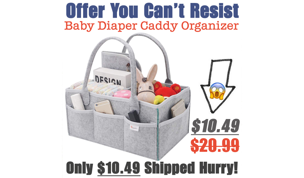 Baby Diaper Caddy Organizer Just $10.49 Shipped on Amazon (Regularly $20.99)