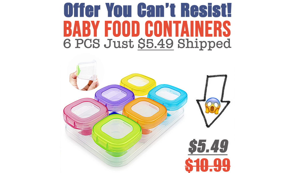 Baby Food Containers - 6 PCS Just $5.49 Shipped on Amazon (Regularly $10.99)