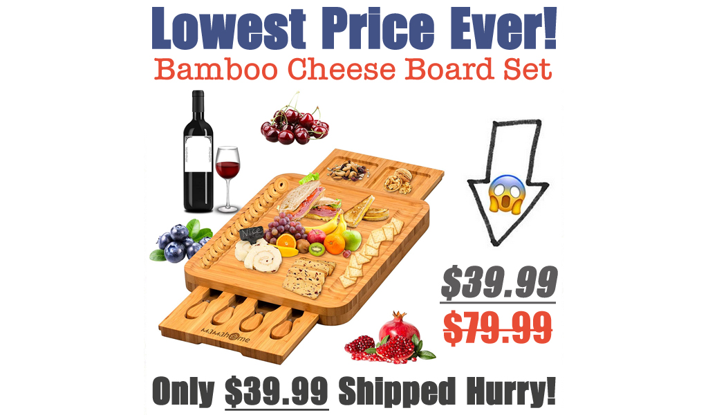 Bamboo Cheese Board Set Only $39.99 Shipped on Amazon (Regularly $79.99)