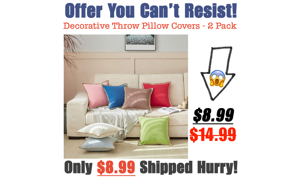 Decorative Throw Pillow Covers - 2 Pack Only $8.99 Shipped on Amazon (Regularly $14.99)