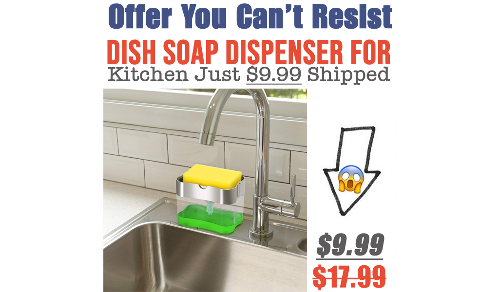 Dish Soap Dispenser for Kitchen Just $9.99 Shipped on Amazon (Regularly $17.99)