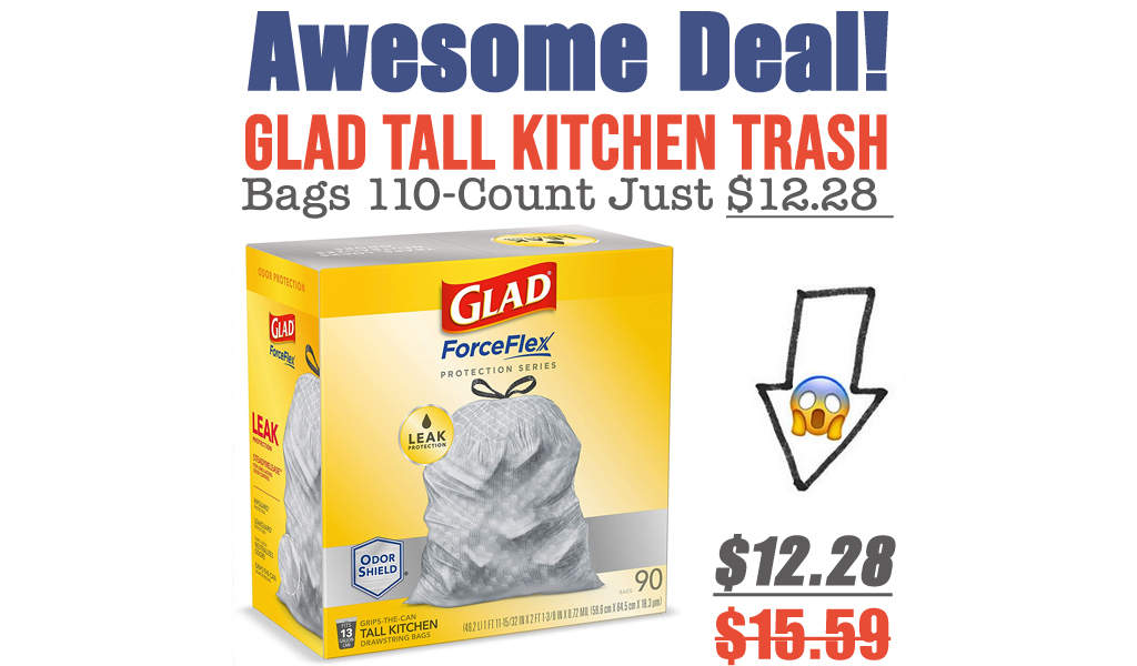 Glad Tall Kitchen Trash Bags 110-Count Just $12.28 Shipped on Amazon (Regularly $15.59)