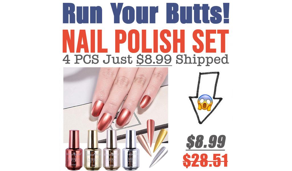 Nail Polish Set - 4 PCS Just $8.99 Shipped on Amazon (Regularly $28.51)