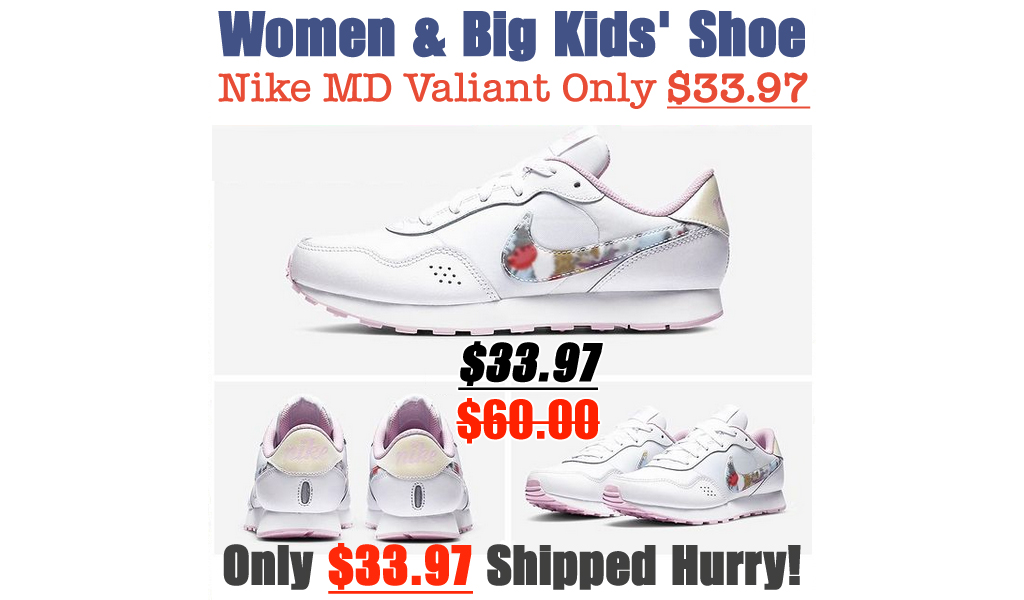 Nike MD Valiant Only $33.97 on Nike.com (Regularly $60)