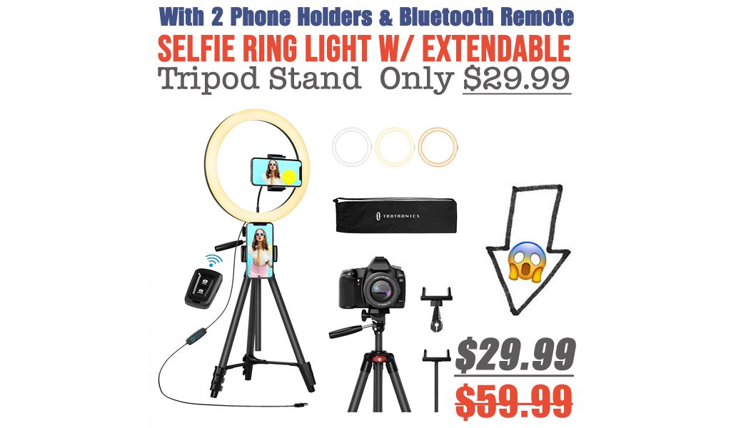Selfie Ring Light w/ Extendable Tripod Stand, 2 Phone Holders & Bluetooth Remote Only $29.99 Shipped on Amazon (Regularly $59.99)