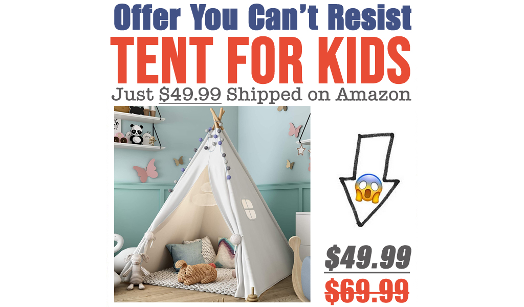 Tent for Kids Just $49.99 Shipped on Amazon (Regularly $69.99)