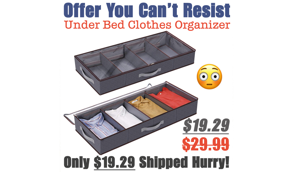 Under Bed Clothes Organizer Only $19.29 Shipped on Amazon (Regularly $29.99)