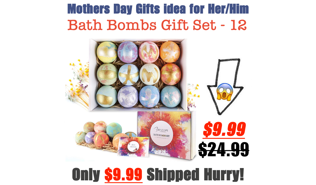 Bath Bombs Gift Set - 12 Only $9.99 Shipped on Amazon (Regularly $24.99)