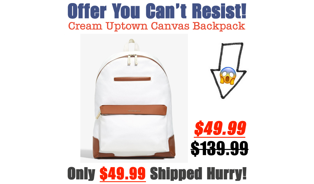 Cream Uptown Canvas Backpack Just $49.99 on Zulily (Regularly $139.99)