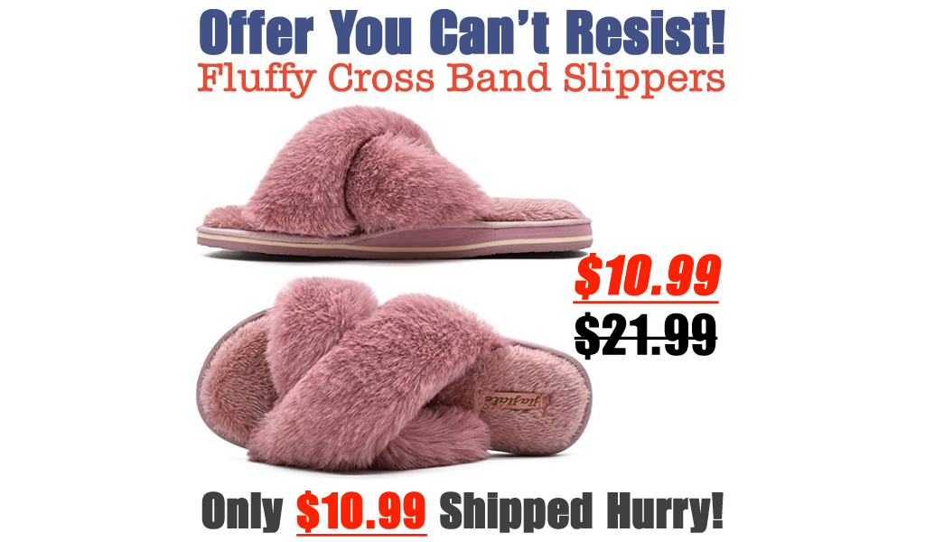 Fluffy Cross Band Slippers Only $10.99 Shipped on Amazon (Regularly $21.99)