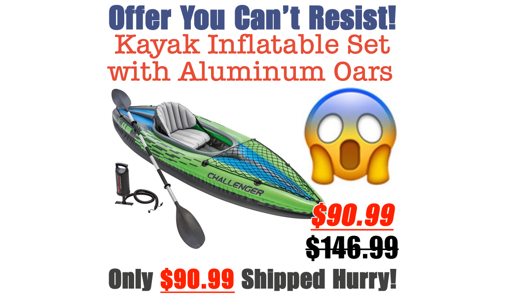Kayak Inflatable Set with Aluminum Oars Only $90.99 Shipped on Amazon (Regularly $146.99)
