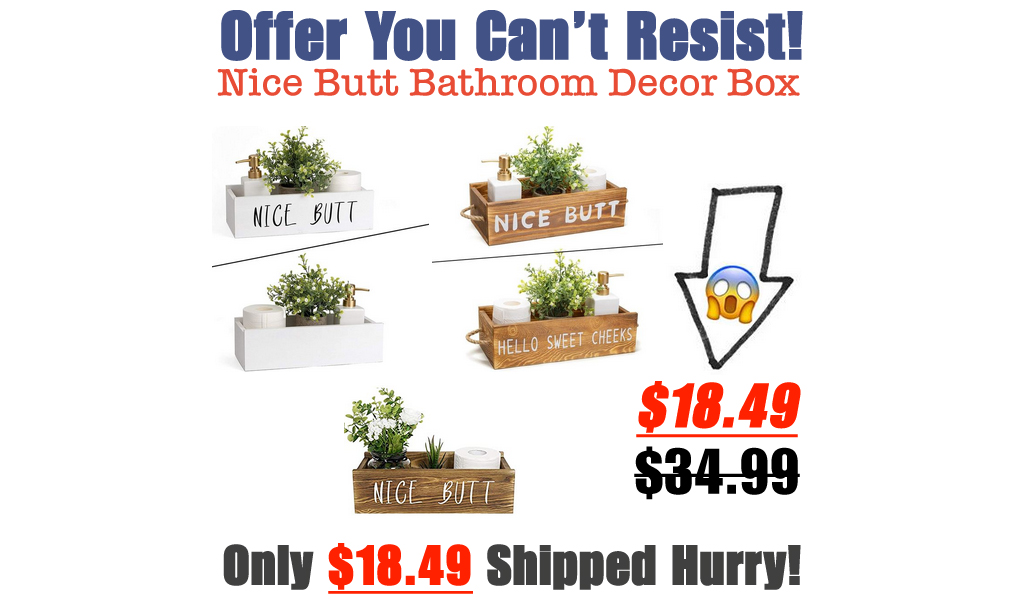 Nice Butt Bathroom Decor Box Only $18.49 Shipped on Amazon (Regularly $34.99)