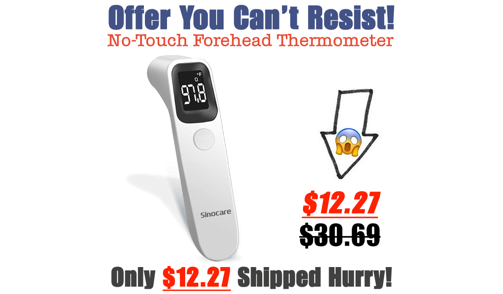 No-Touch Forehead Thermometer Only $12.27 Shipped on Amazon (Regularly $30.69)
