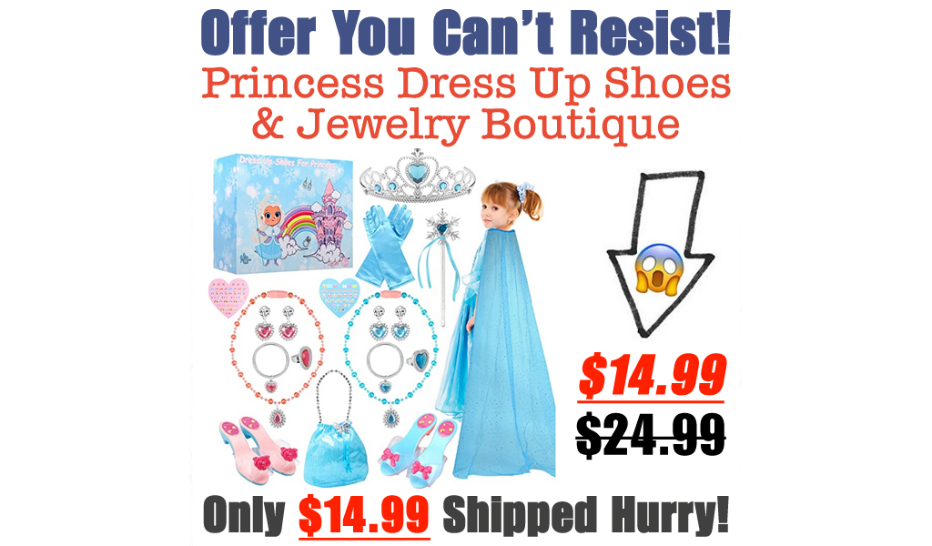 Princess Dress Up Shoes & Jewelry Boutique Only $14.99 Shipped on Amazon (Regularly $24.99)
