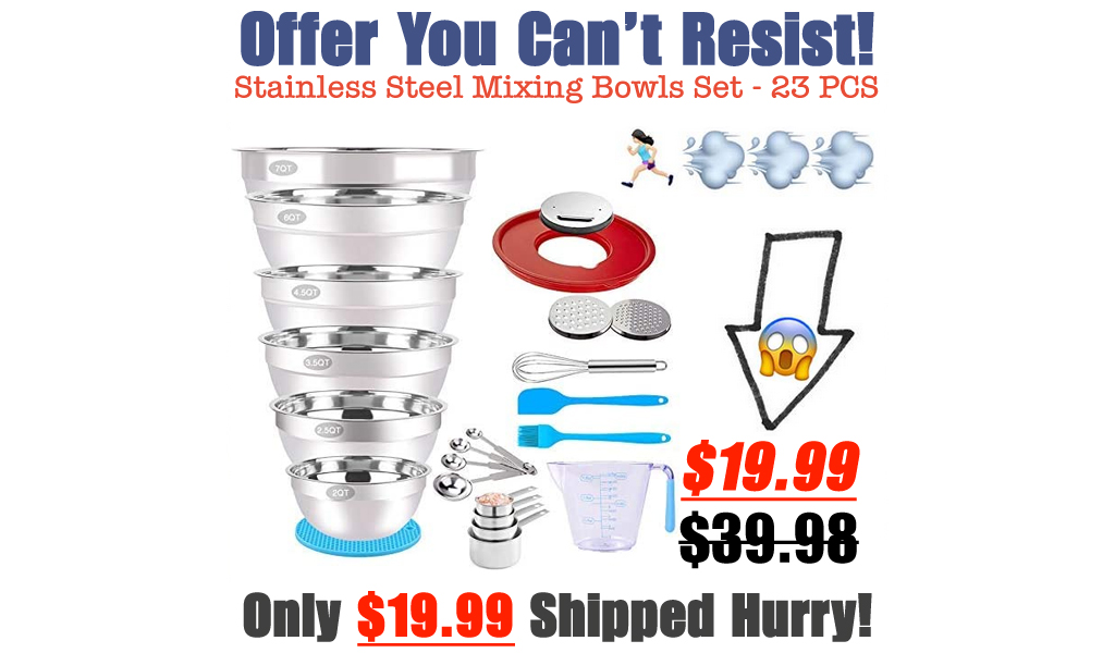 Stainless Steel Mixing Bowls Set - 23 PCS Only $19.99 Shipped on Amazon (Regularly $39.98)