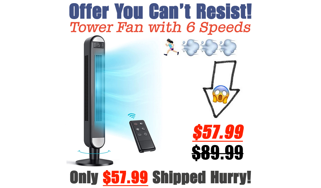 Tower Fan with 6 Speeds Only $57.99 Shipped on Amazon (Regularly $89.99)