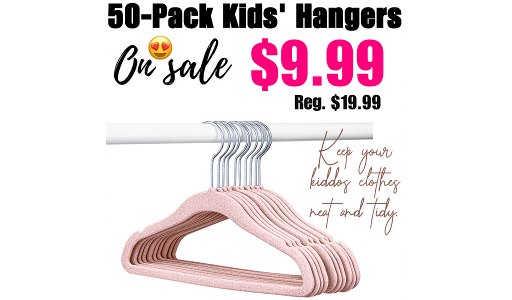 50-Pack Kids' Hangers Only $9.99 on Zulily (Regularly up to $19.99)