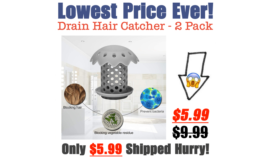 Drain Hair Catcher - 2 Pack Only $5.99 Shipped on Amazon (Regularly $9.99)