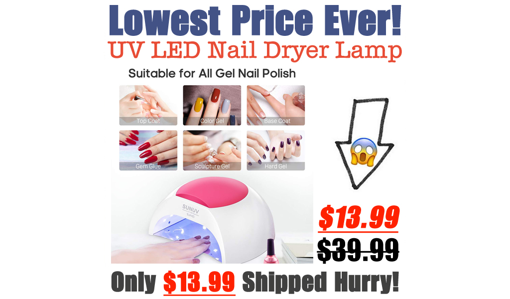 UV LED Nail Dryer Lamp Only $13.99 Shipped on Amazon (Regularly $39.99)