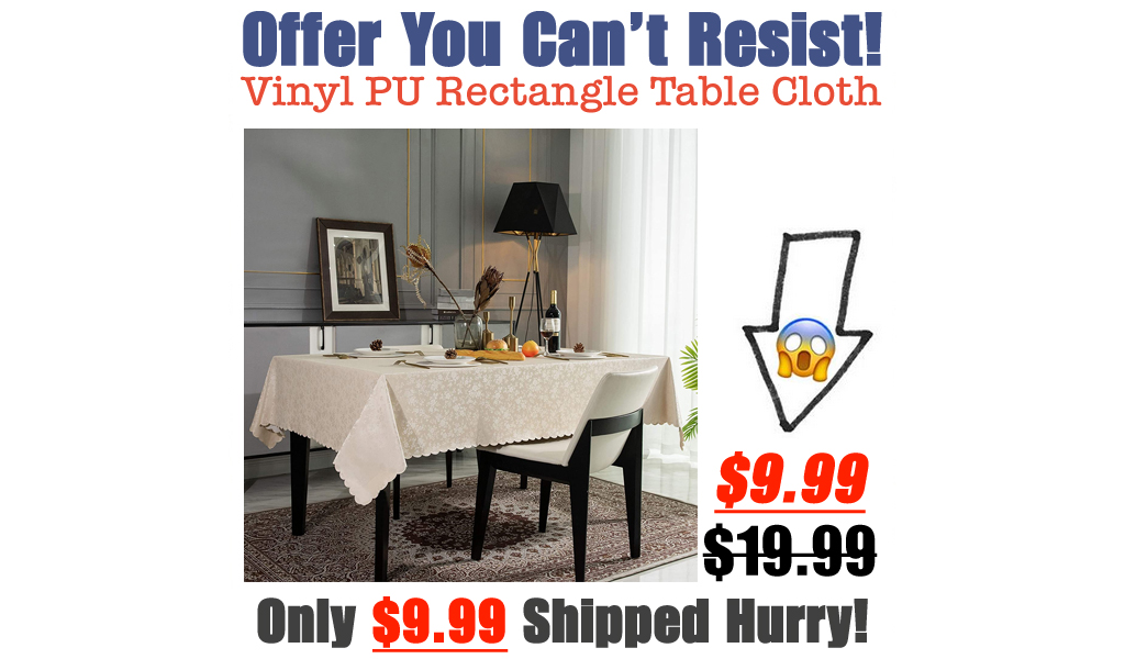 Vinyl PU Rectangle Table Cloth Only $9.99 Shipped on Amazon (Regularly $19.99)
