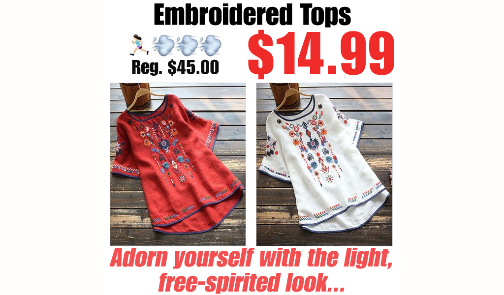 Embroidered Tops Only $14.99 on Zulily (Regularly $45)