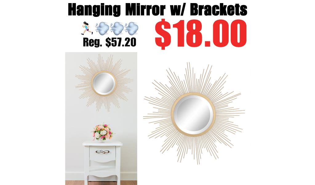 Gold 24″ Metal Starburst Hanging Mirror w/ Brackets Only $18 on Walmart.com (Regularly $58)