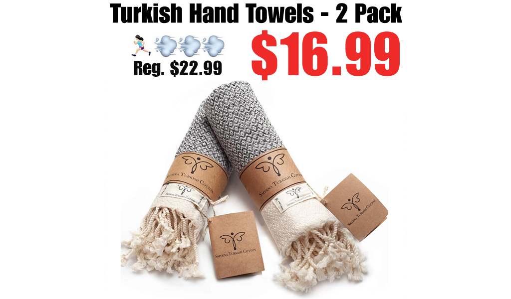Turkish Hand Towels - 2 Pack Only $16.99 Shipped on Amazon (Regularly $22.99)