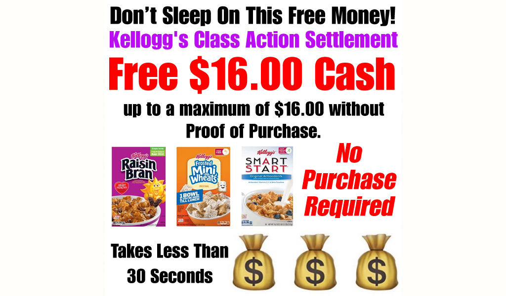 Free $16.00 - Kellogg's Cereal Class Action Settlement
