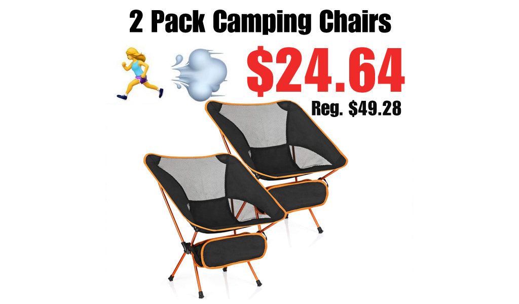 2 Pack Camping Chairs Only $24.64 Shipped on Amazon (Regularly $49.28)