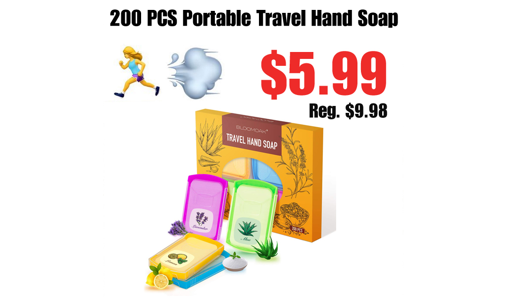 200 PCS Portable Travel Hand Soap Only $5.99 Shipped on Amazon (Regularly $9.98)