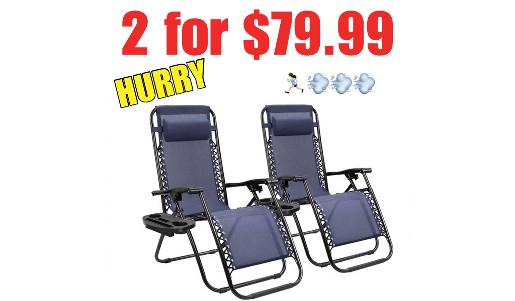 Zero Gravity Reclining Lounge Chair 2-Pack Just $79.99 Shipped on Walmart.com | Only $39.99 Each
