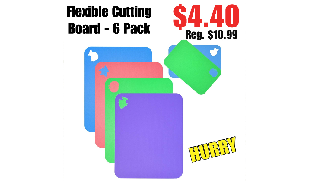 Flexible Cutting Board - 6 Pack Only $4.40 Shipped on Amazon (Regularly $10.99)