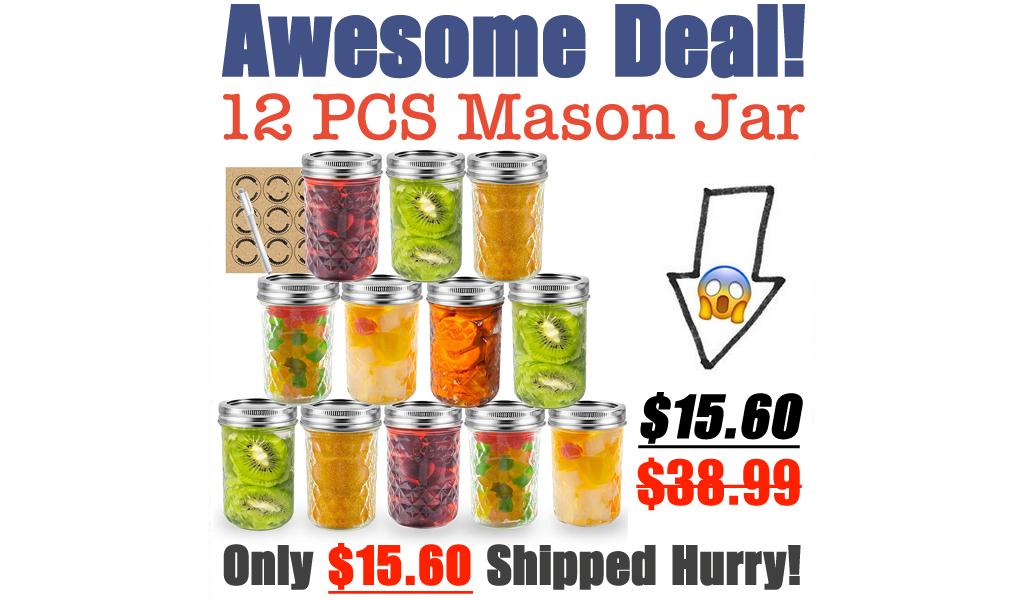 12 PCS Mason Jar Only $15.60 Shipped on Amazon (Regularly $38.99)