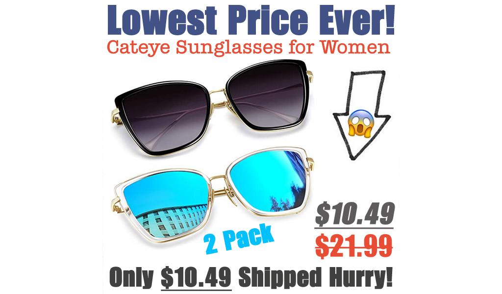 Cateye Sunglasses for Women Just $10.49 Shipped on Amazon (Regularly $21.99)