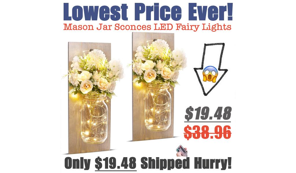Mason Jar Sconces Control LED Fairy Lights Only $19.48 Shipped on Amazon (Regularly $38.96)