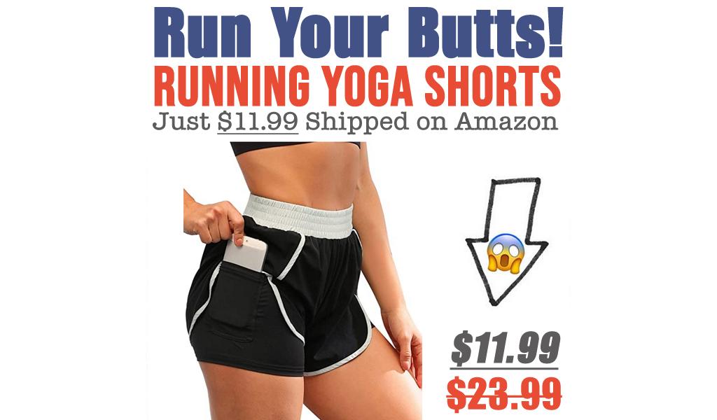 Running Yoga Shorts Just $11.99 Shipped on Amazon (Regularly $23.99)