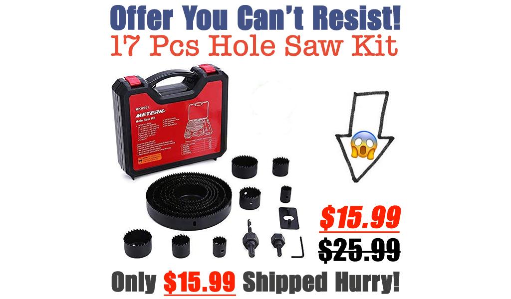 17 Pcs Hole Saw Kit Only $15.99 Shipped on Amazon (Regularly $25.99)