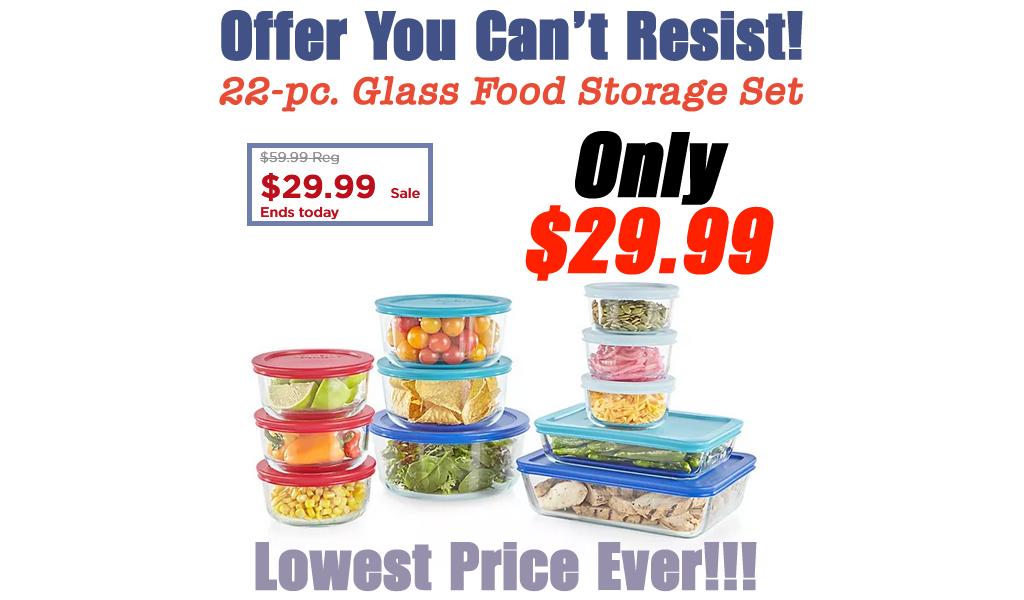 22-pc. Glass Food Storage Set Only $29.99 on Kohl's.com (Regularly $59.99)