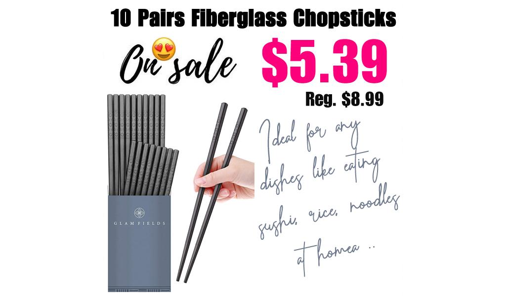10 Pairs Fiberglass Chopsticks Only $5.39 Shipped on Amazon (Regularly $8.99)