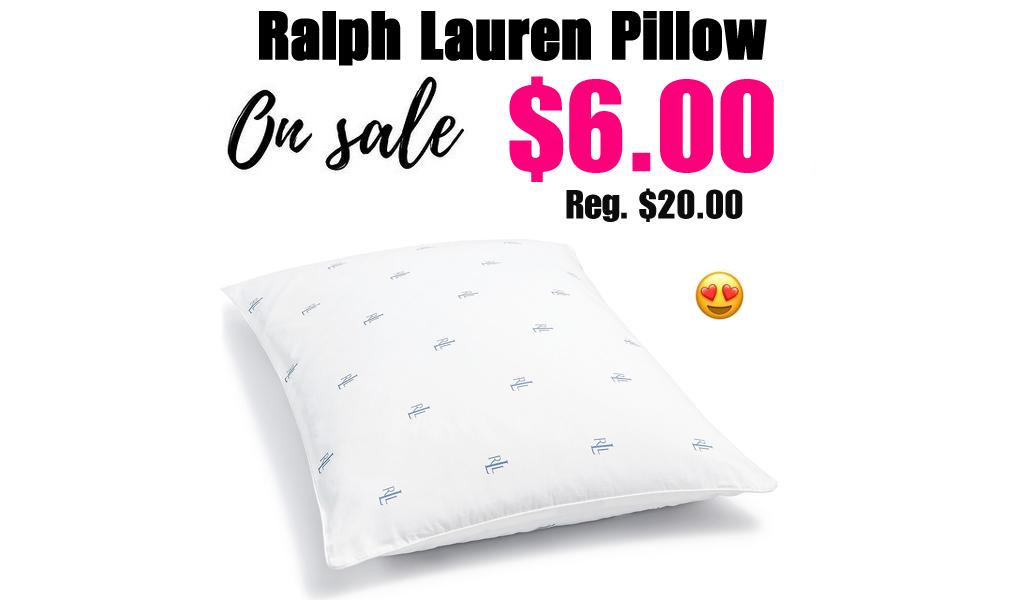 Ralph Lauren Pillow Only $6.00 on Macys.com (Regularly $20)