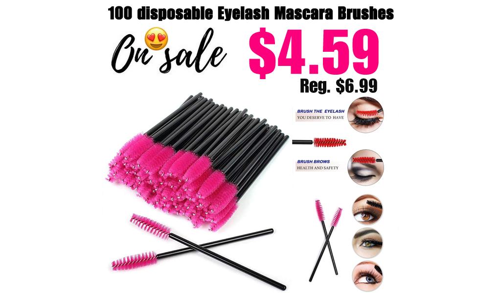 100 disposable Eyelash Mascara Brushes Only $4.59 Shipped on Amazon (Regularly $6.99)