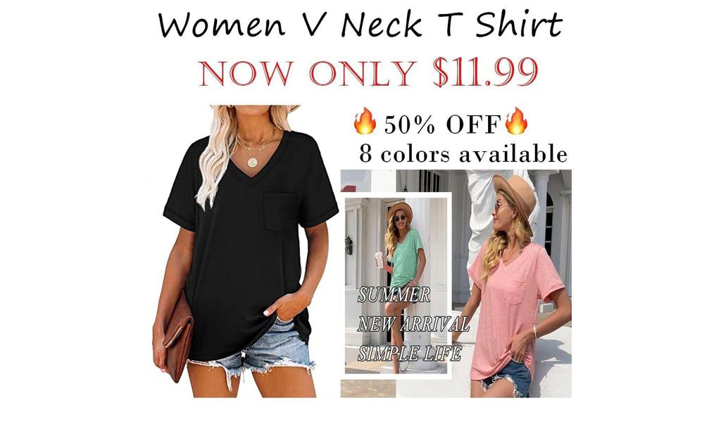 Women's V Neck T Shirt Only $11.99 Shipped on Amazon (Regularly $23.99)